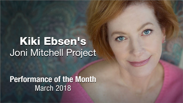 Kiki Ebsen - Performance of the Month : March 2018