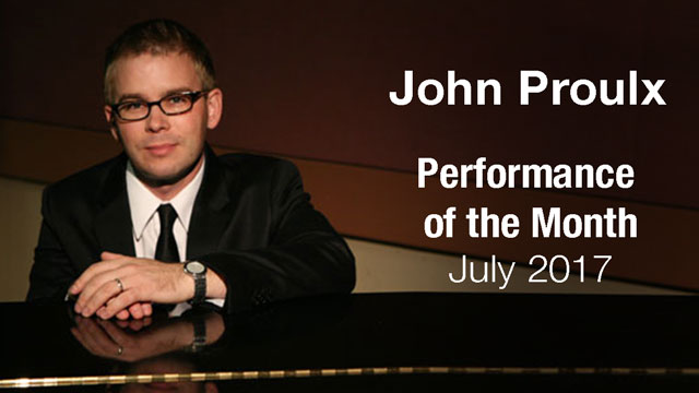 John Proulx - Performance of the Month : July 2017