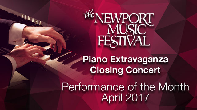 Newport Music Festival - Performance of the Month : April 2017