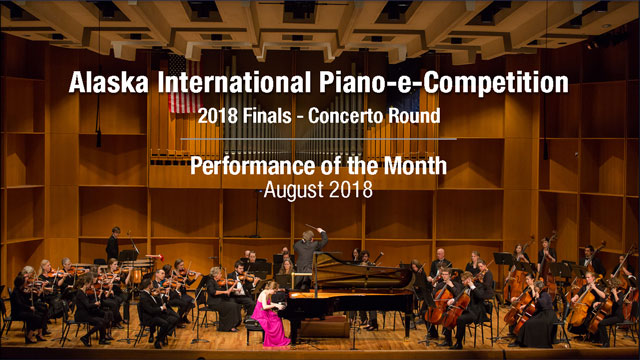 POM: Finals - Orchestra Round 2018 Alaska International Piano-e-Competition : August, 2018