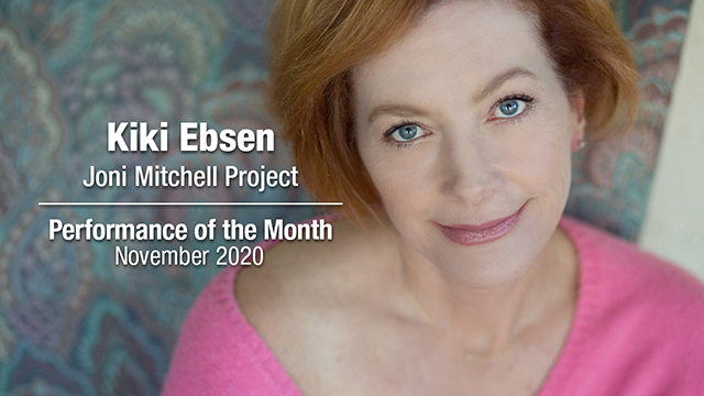 POM: Kiki Ebsen: Joni Mitchell Project  : November, 2020