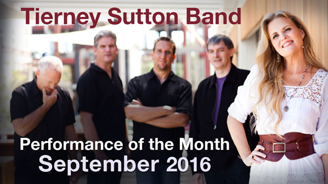 Tierney Sutton Band - Performance of the Month : September 2016