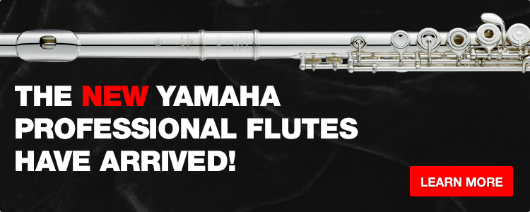 The New Yamaha Professional Flutes Have Arrived!