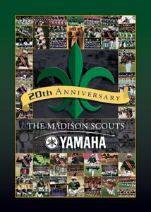 Madison Scouts & Yamaha 20th Anniversary