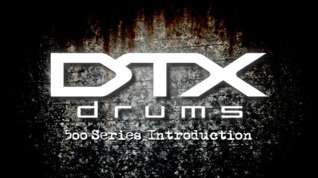 DTX500 Intro